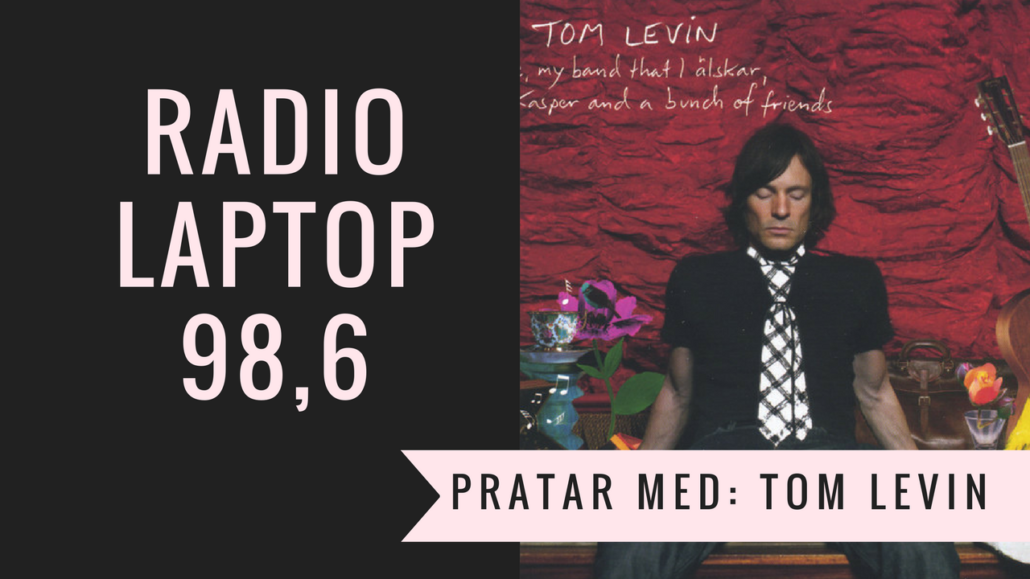 Tom Levin i Radio Laptop